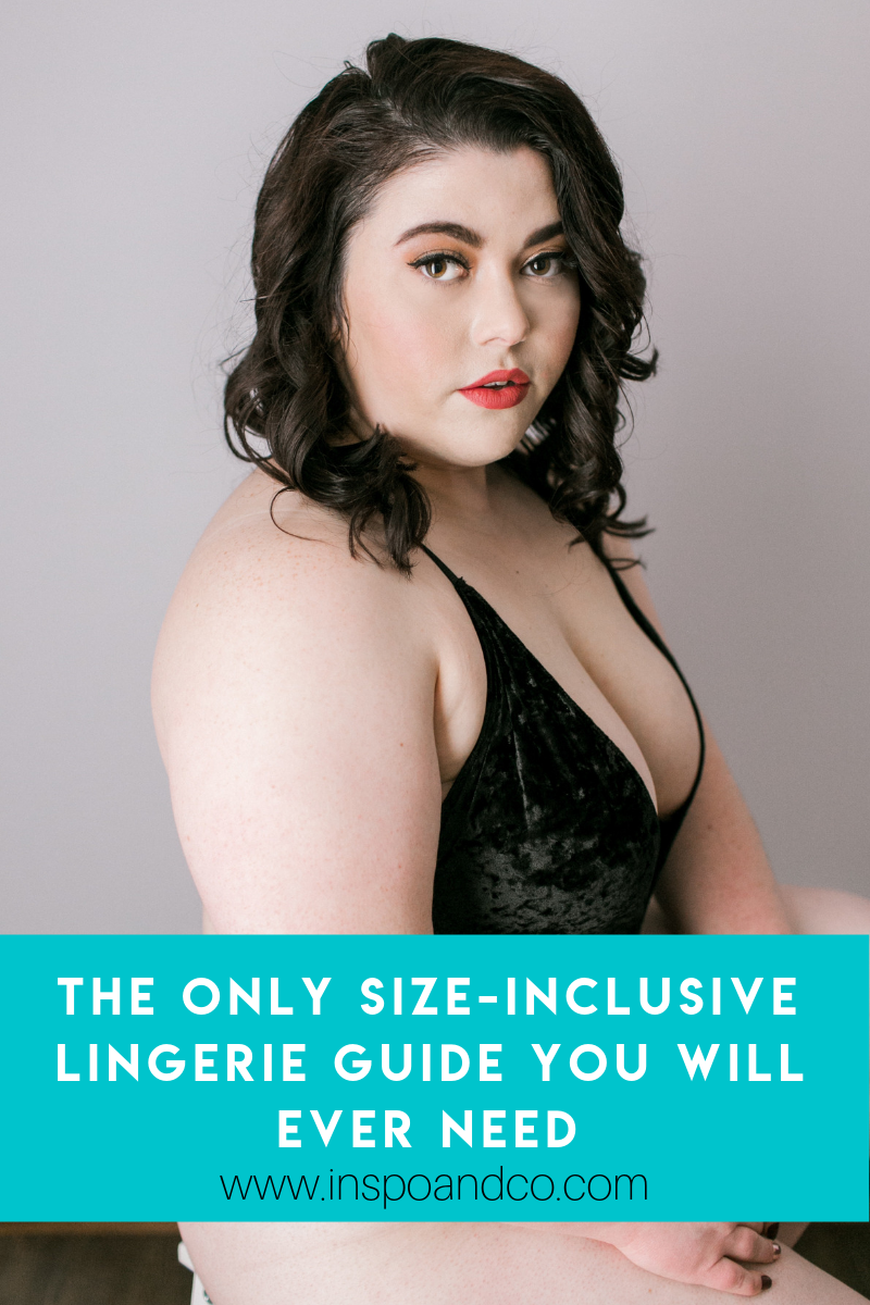 The only Size-Inclusive LINGERIE Guide you will ever need