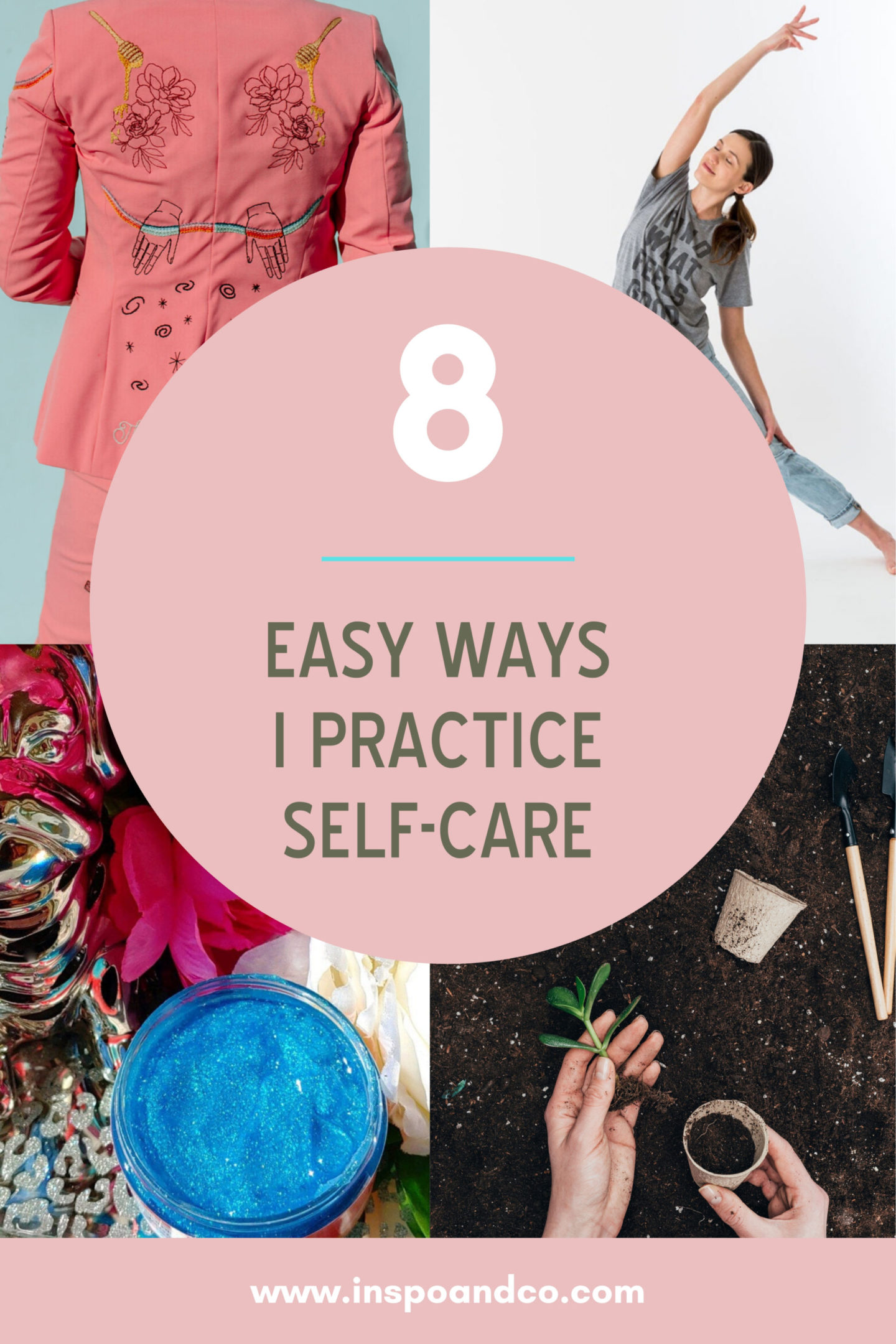 8_easy_ways_I_Practice_Self_Care_Inspo_and_Co